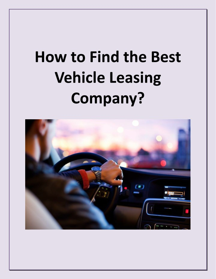 PPT - How to Find the Best Vehicle Leasing Company