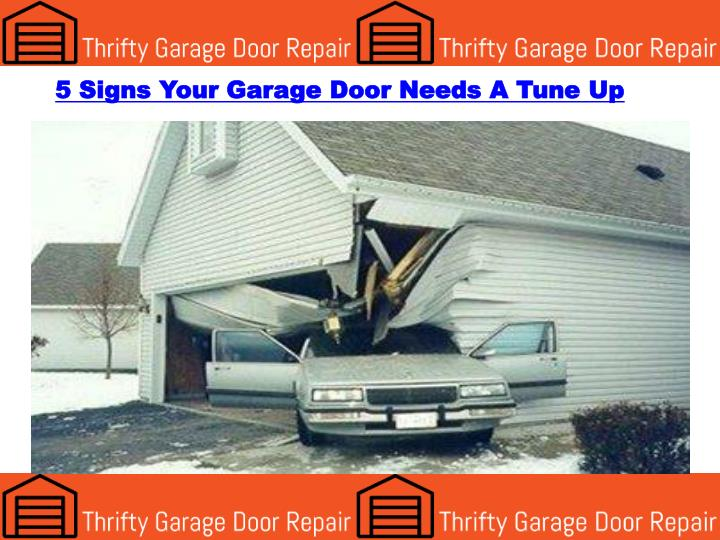 Ppt 5 Signs Your Garage Door Needs A Tune Up Powerpoint