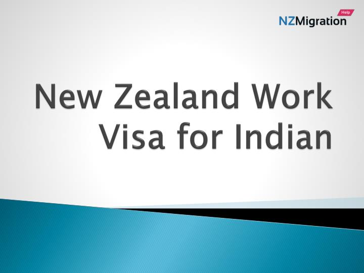 PPT - New Zealand work VISA for Indian PowerPoint