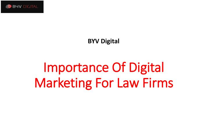 importance of digital marketing for law firms n.