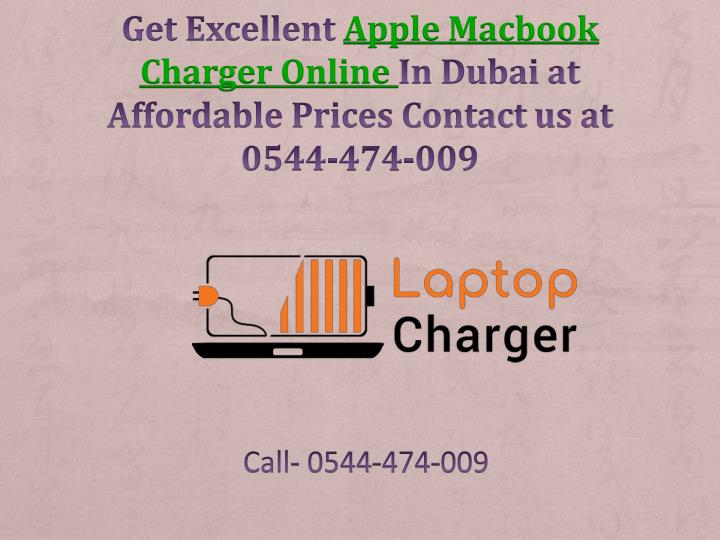 get excellent apple macbook charger online in dubai at affordable prices contact us at 0544 474 009 n.