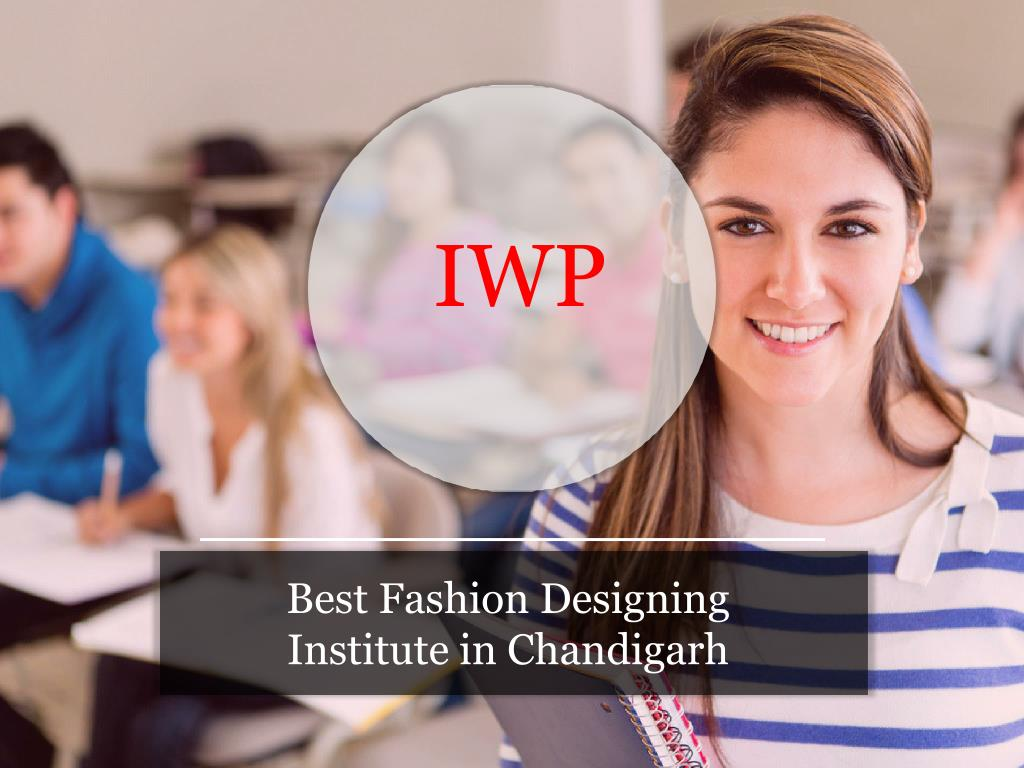 Ppt Best Fashion Designing Institute In Chandigarh Powerpoint Presentation Id 7996965