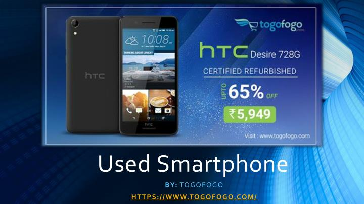 PPT - Used Smartphone PowerPoint Presentation - ID:7997634