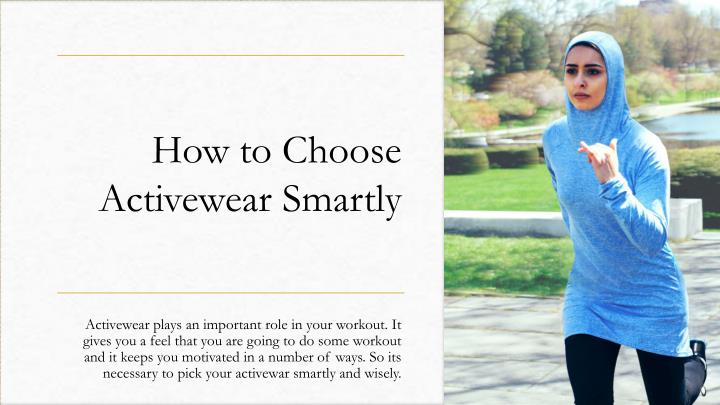 how to choose activewear smartly n.