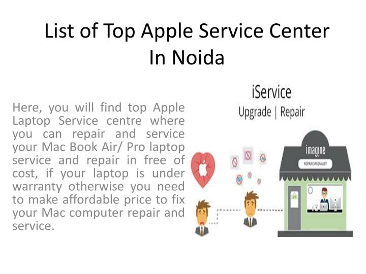 PPT - List of top apple service center in Noida U P 201301