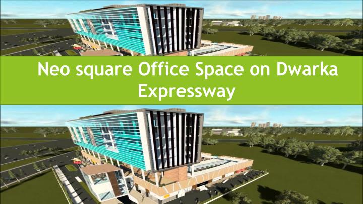 neo square office space on dwarka expressway n.