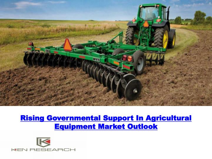 rising governmental support in agricultural equipment market outlook n.