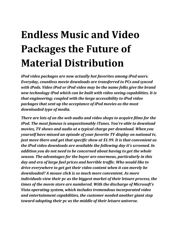 endless music and video packages the future n.