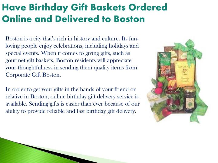 Have Birthday Gift Baskets Ordered Online And Delivered To Boston