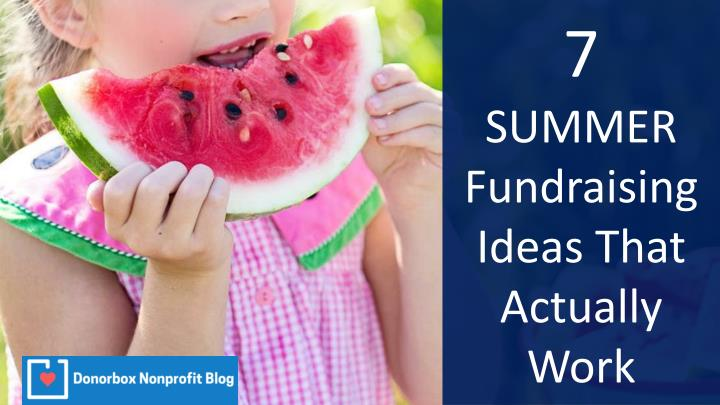 7 summer fundraising ideas that actually work n.