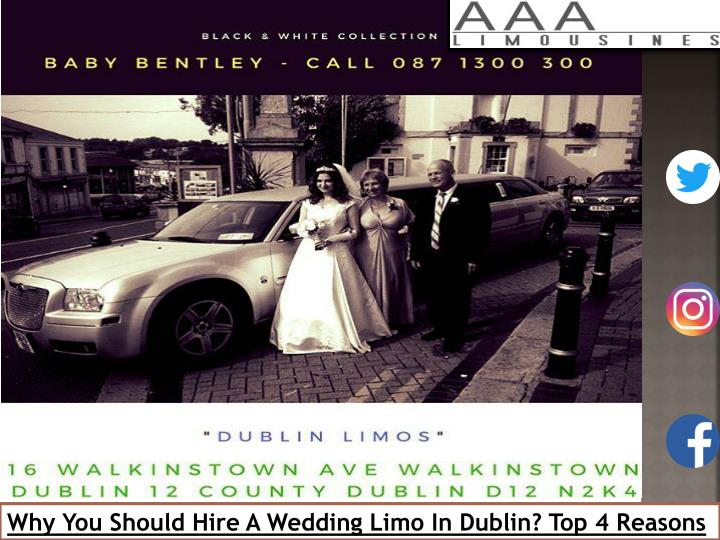 why you should hire a wedding limo in dublin n.