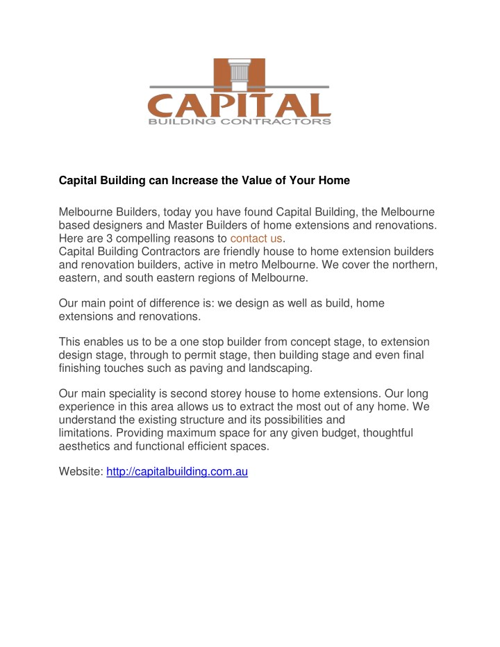 capital building can increase the value of your n.