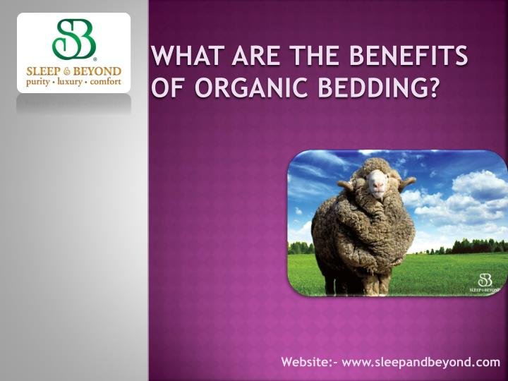 what are the benefits of organic bedding n.