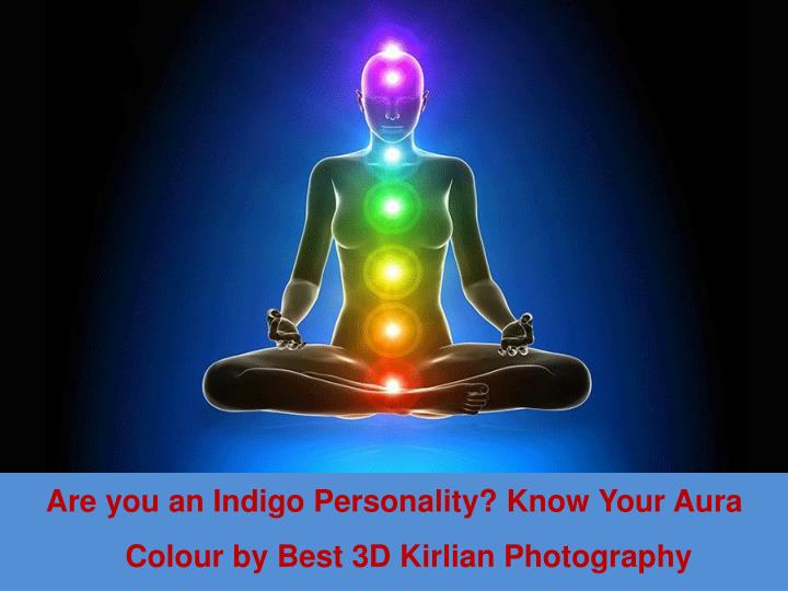 are you an indigo personality know your aura n.
