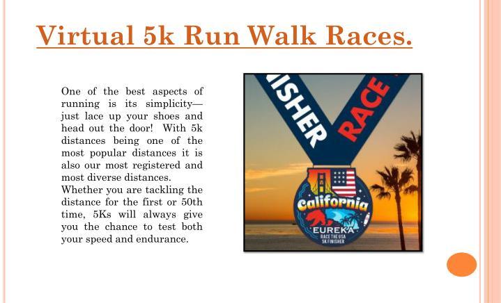 Virtual 5k Run Walk Races