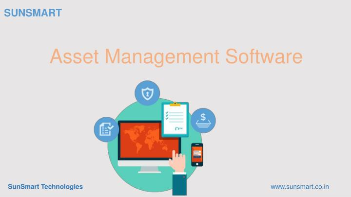 Ppt Asset Management Software Sunsmart Technologies