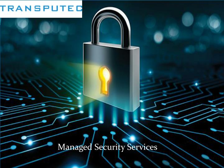 PPT - Managed Security Services PowerPoint Presentation - ID