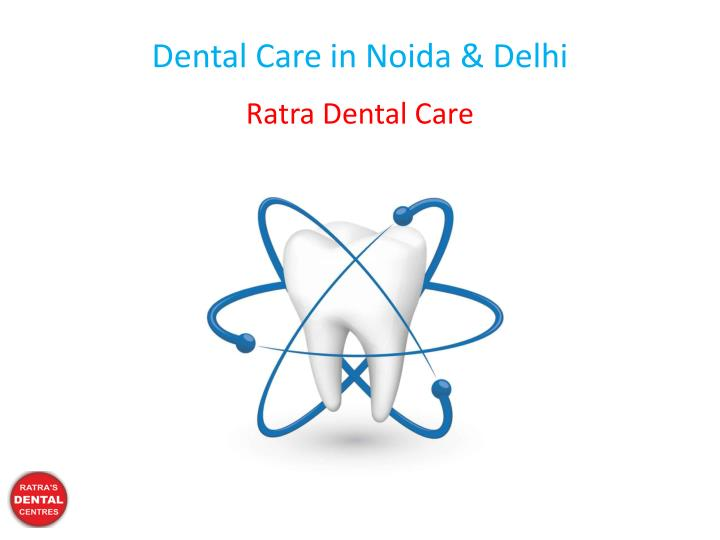 dental care in noida delhi n.