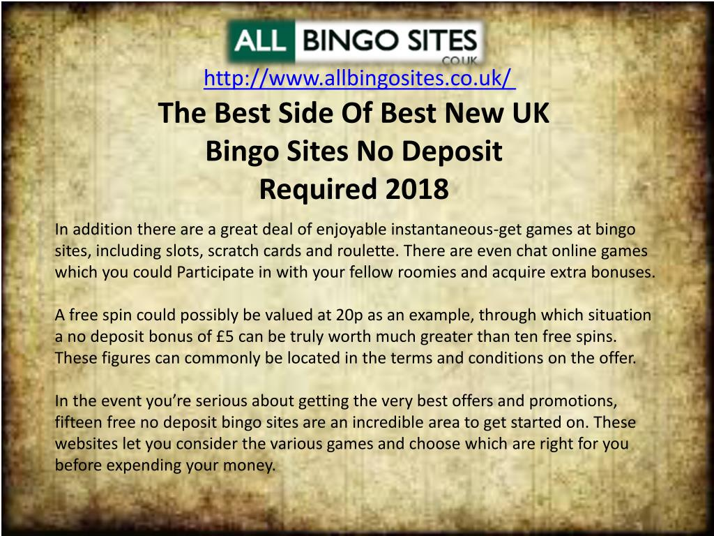 Ppt The Best Side Of Best New Uk Bingo Sites No Deposit Required