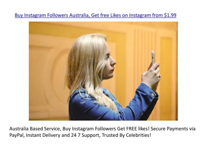 PPT - Buy Instagram Followers Australia, Get free Likes on