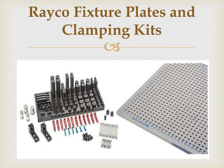 rayco fixture plates and clamping kits n.