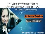 hp laptop wont boot past hp screen call now 1 855 654 1777