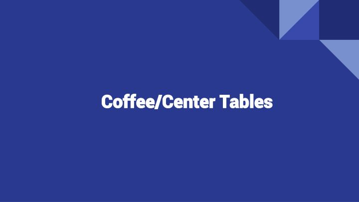 coffee center tables n.