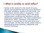 1 what is acidity or acid reflux