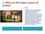 2 what are the major causes of acidity