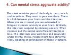 4 can mental stress aggravate acidity