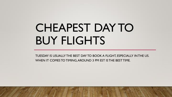 cheapest day to buy flights n.