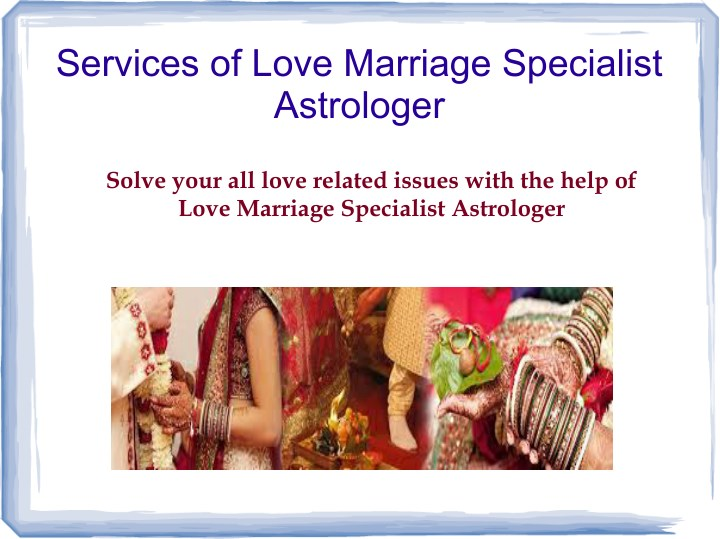 services of love marriage specialist astrologer n.