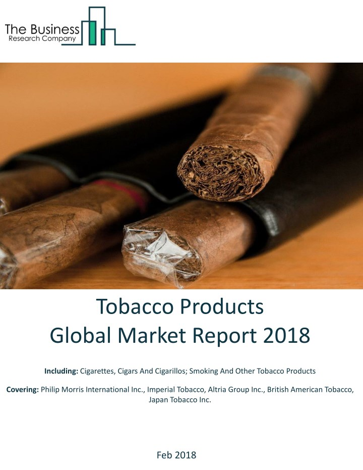 tobacco products global market report 2018 n.