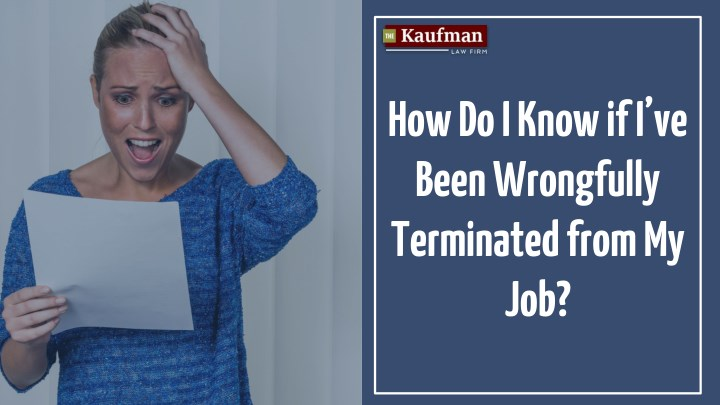 how do i know if i ve been wrongfully terminated n.