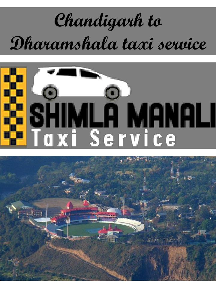chandigarh to dharamshala taxi service n.