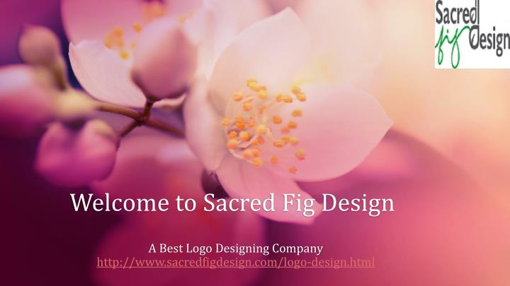 welcome to sacred fig design n.