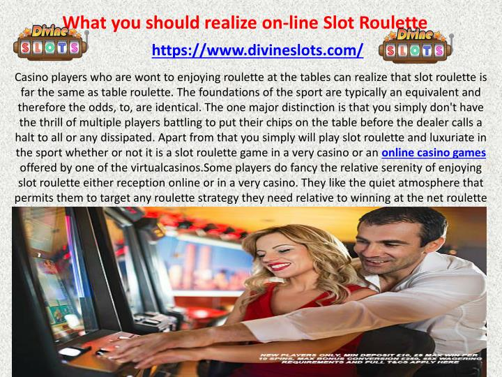 what you should realize on line slot roulette n.