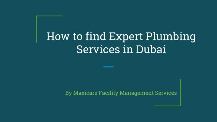 how to find expert plumbing services in dubai n.