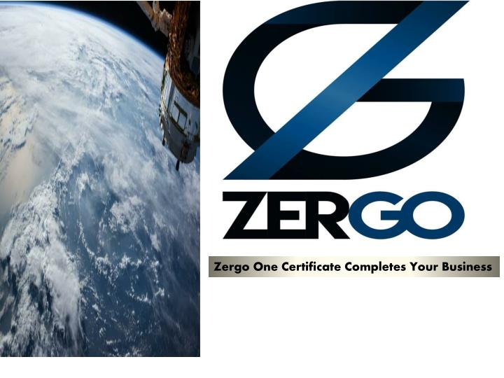 zergo one certificate completes your business n.