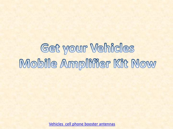 get your vehicles mobile amplifier kit now n.