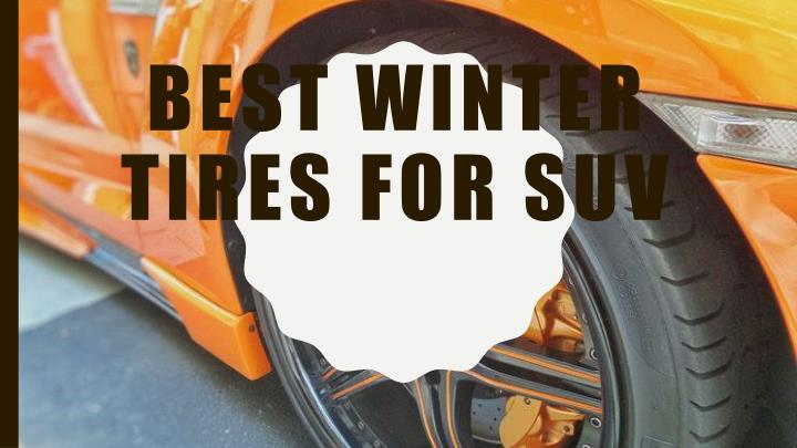 best winter tires for suv n.