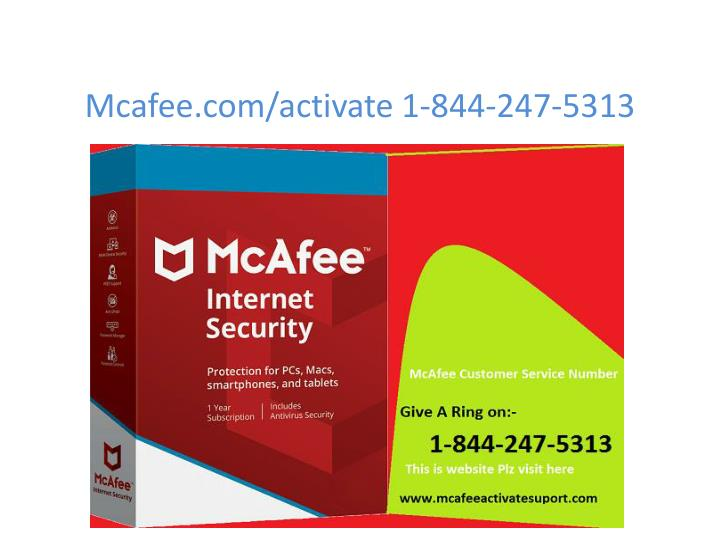 mcafee com activate 1 844 247 5313 n.