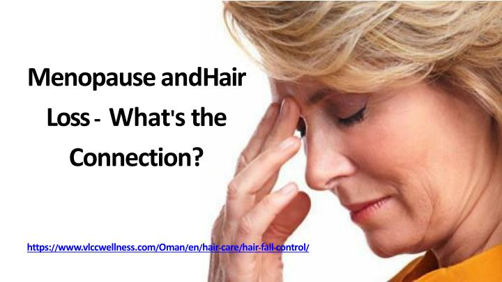menopause and hair loss what s the connection n.