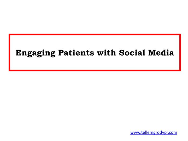 engaging patients with social media n.