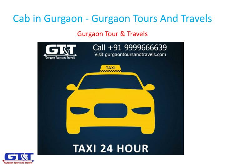 cab in gurgaon gurgaon tours and travels n.