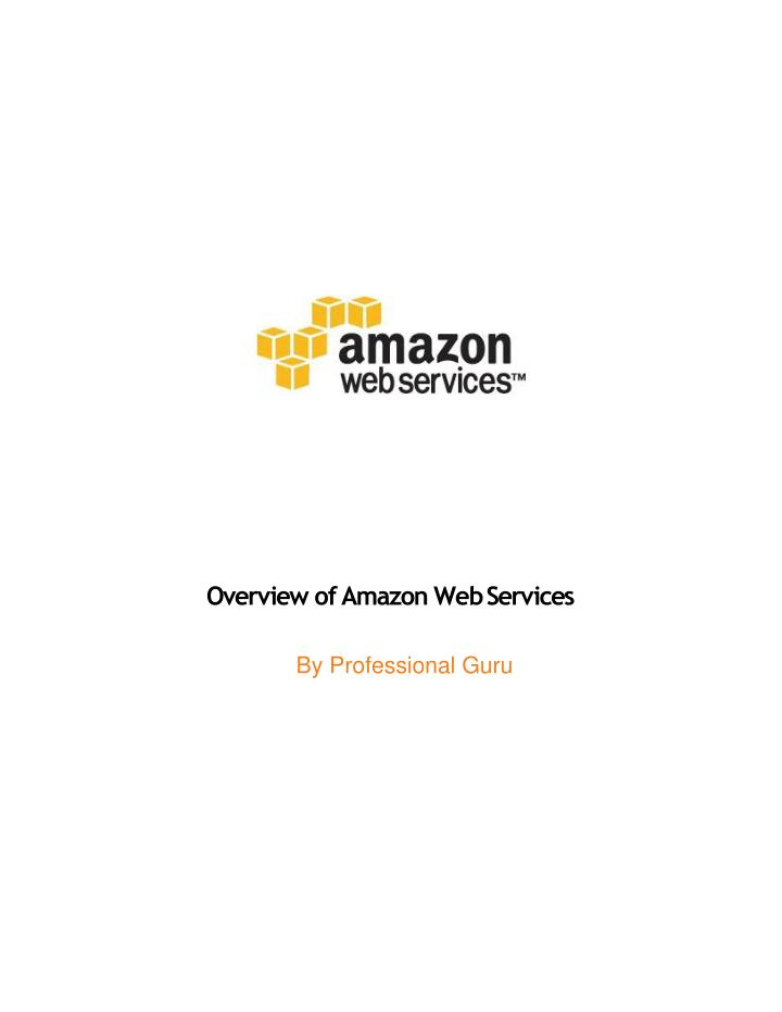 overview of amazon web services by professional n.