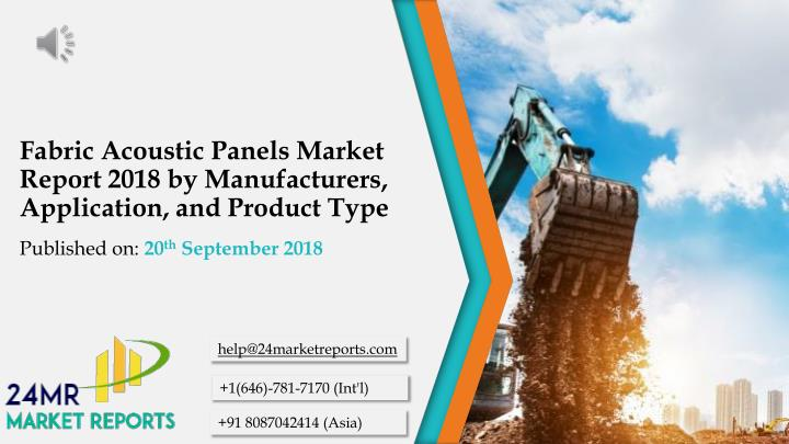 fabric acoustic panels market report 2018 by manufacturers application and product type n.