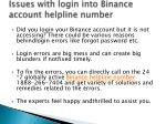 issues with login into binance account helpline number