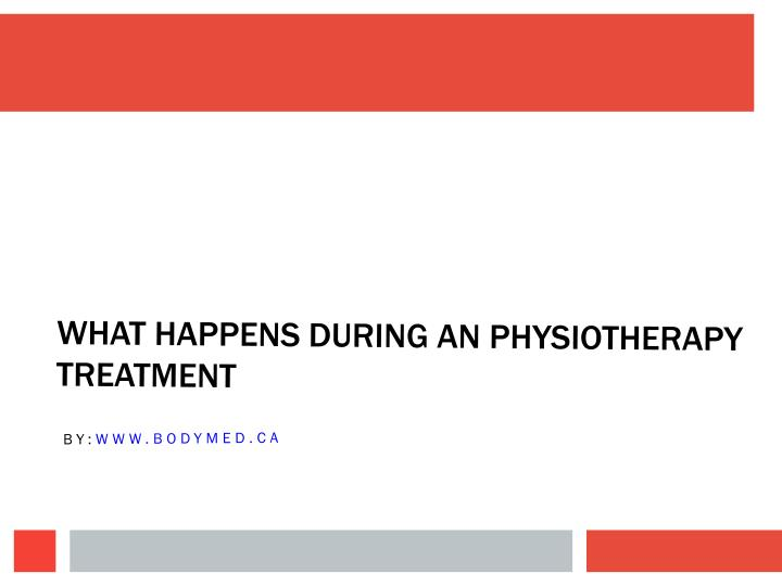 what happens during an physiotherapy treatment n.