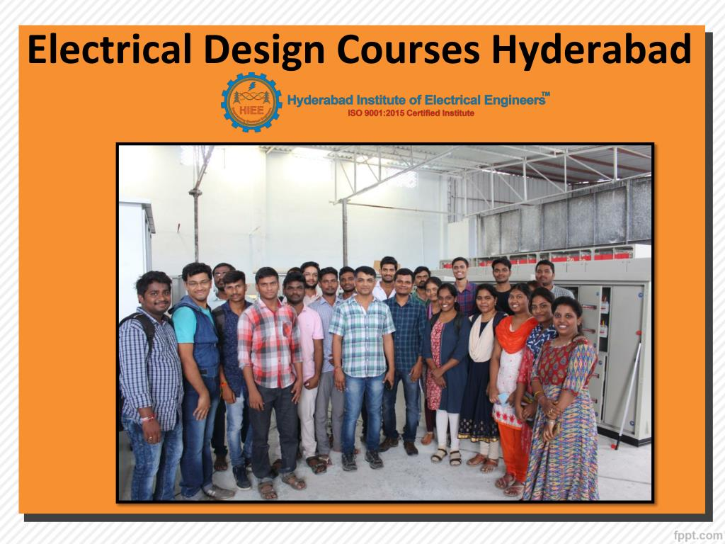 Ppt Diploma In Electrical Engineering Electrical Design Courses Hyderabad Hyderabad Institute Of Electrical Engineers Powerpoint Presentation Id 8016758